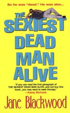 book cover of The Sexiest Dead Man Alive