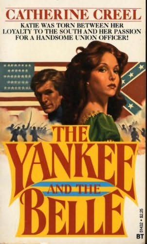 book cover of The Yankee and the Belle