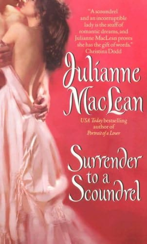 Julianne Maclean.  Surrender to a Scoundrel / Avon Romantic Treasure.