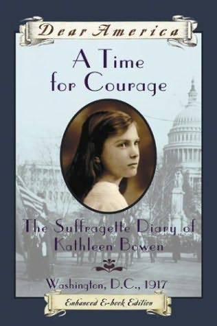 A Time for Courage (Dear America) by Kathryn Lasky