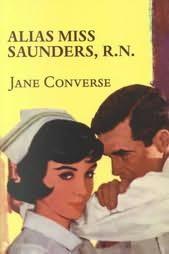 book cover of Alias Miss Saunders, R.N.