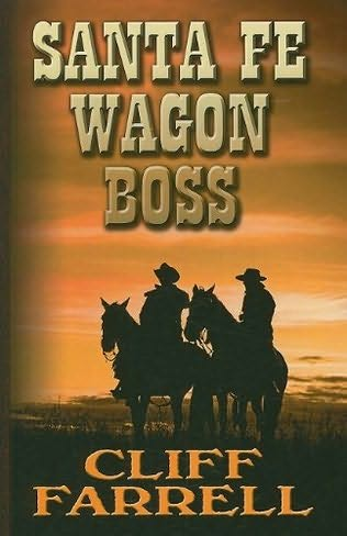 book cover of Santa Fe Wagon Boss