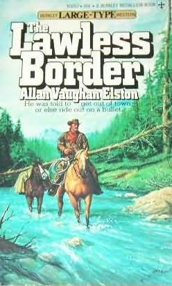 book cover of The Lawless Border