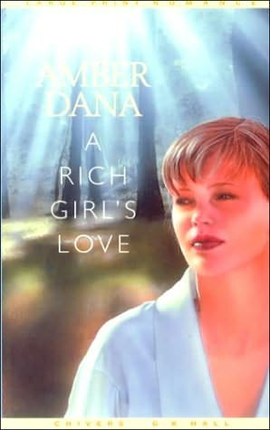 book cover of A Rich Girl\'s Love