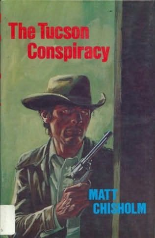 book cover of The Tucson Conspiracy