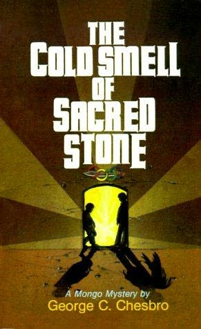book cover of The Cold Smell of Sacred Stone