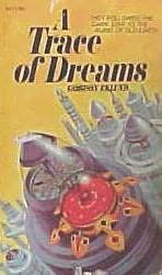 book cover of A Trace of Dreams