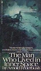 book cover of Man Who Lived in Inner Space