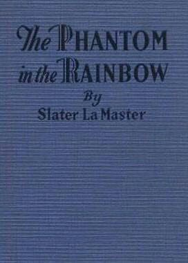 book cover of The Phantom in the Rainbow