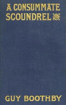 book cover of A Consummate Scoundrel