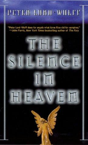 book cover of The Silence in Heaven
