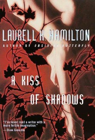 book cover of   A Kiss of Shadows    (Meredith Gentry, book 1)  by  Laurell K Hamilton