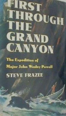 book cover of First through the Grand Canyon