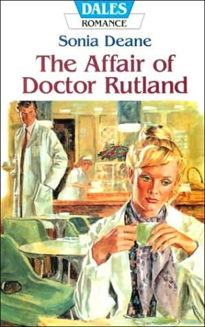 book cover of The Affair of Doctor Rutland