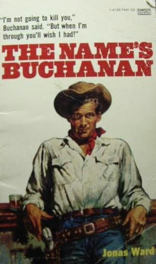 book cover of  The Name's Buchanan   (Buchanan) by Jonas Ward