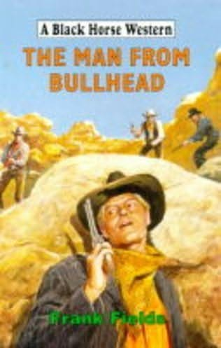 book cover of The Man from Bullhead