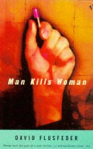 book cover of Man Kills Woman