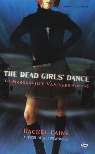The Dead Girls Dance by Rachel Cain