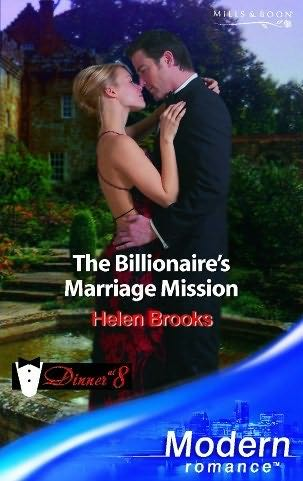 The Billionaire S Marriage Mission Dinner At 8 By Helen