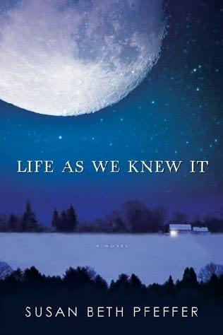 book cover of  Life as We Knew It   (Last Survivors, book 1) by Susan Beth Pfeffer