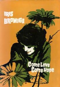 book cover of Come Love, Come Hope