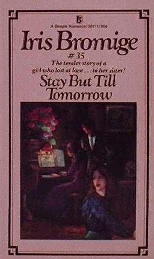book cover of Stay But Till Tomorrow