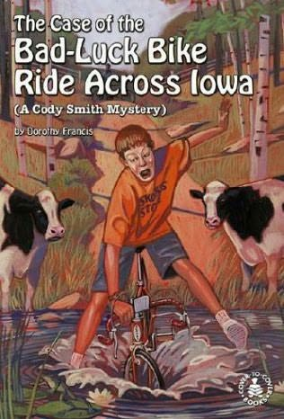 book cover of The Case of the Bad-Luck Bike Ride Across Iowa