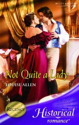book cover of Not Quite a Lady