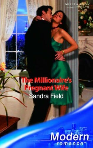 book cover of The Millionaire\'s Pregnant Wife