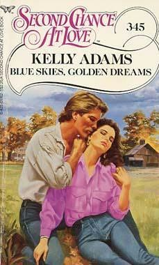 book cover of Blue Skies, Golden Dreams