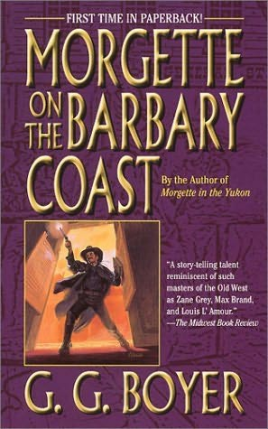 book cover of Morgette on the Barbary Coast