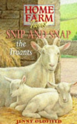book cover of Snip and Snap the Truants