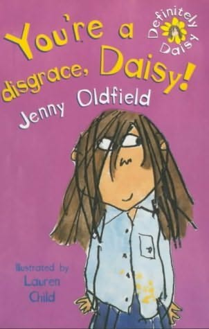 book cover of You\'re a Disgrace, Daisy!
