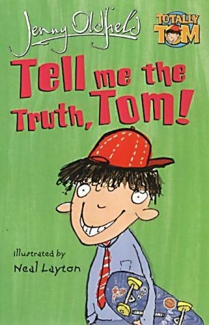 book cover of Tell Me the Truth, Tom!