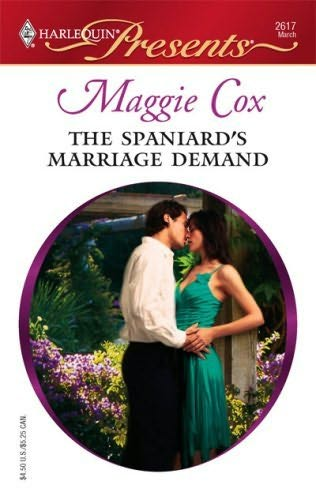 book cover of The Spaniard\'s Marriage Demand
