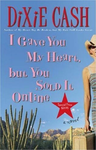 book cover of I Gave You My Heart, But You Sold It Online