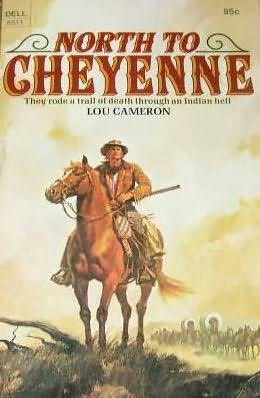 book cover of North to Cheyenne