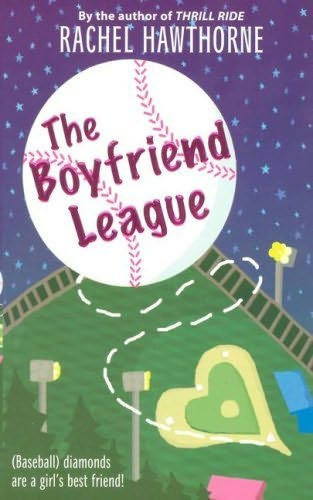 book cover of   The Boyfriend League   by  Rachel Hawthorne