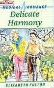 book cover of Delicate Harmony