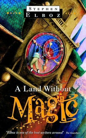book cover of A Land Without Magic