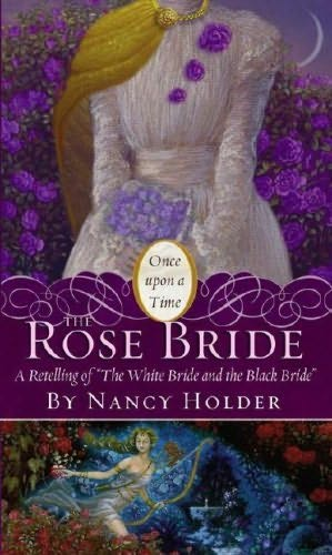 book cover of  The Rose Bride  by Nancy Holder