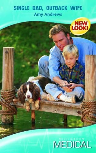 book cover of Single Dad, Outback Wife