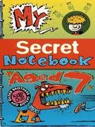 book cover of My Secret Notebook: Aged 7
