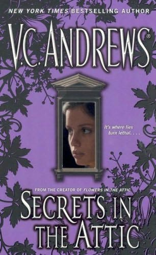 Secrets In The Attic Secrets Book 1 By V C Andrews