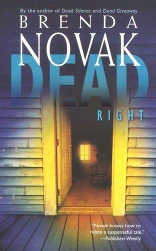 Dead Right (The Stillwater Trilogy, Book 3) Brenda Novak