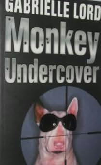 book cover of Monkey Undercover