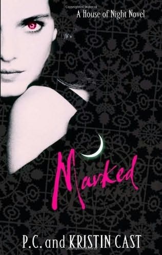 book cover of  Marked   (House of Night, book 1) by Kristin Cast and  P C Cast