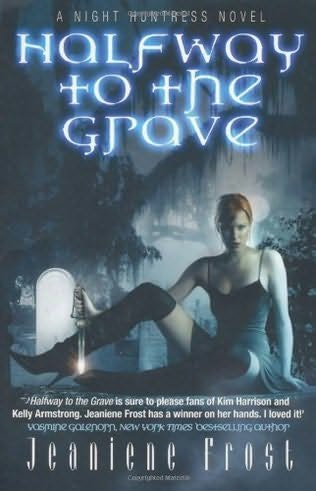 book cover of   Halfway to the Grave    (Night Huntress, book 1)  by  Jeaniene Frost