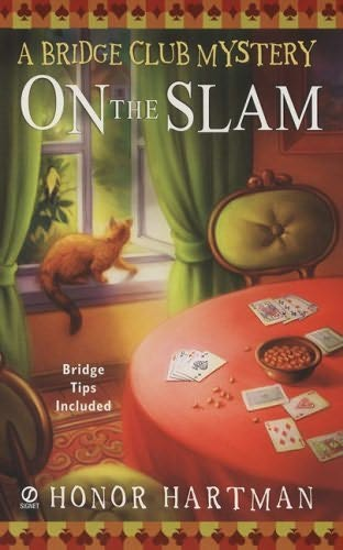Slam Book Cover Page Quotes: On The Slam (Bridge Club Mystery, Book 1) By Honor Hartman