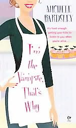 book cover of I\'m the Vampire, That\'s Why